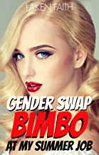 GENDER SWAP BIMBO AT MY SUMMER JOB: Magic Body Change - From Man to Hot Bimbo