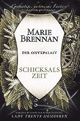 Der Onyxpalast 4: Schicksalszeit: Verschwörung des Schicksals (German Edition) Kindle Edition