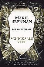 Der Onyxpalast 4: Schicksalszeit: Verschwörung des Schicksals (German Edition)