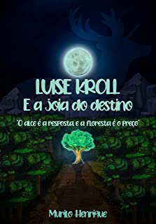 Luise Kroll: E a joia do destino