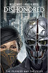 Dishonored: Peeress and the Price Vol. 1: The Peeress and the Prince Kindle Edition