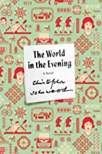 The World in the Evening: A Novel (FSG Classics)