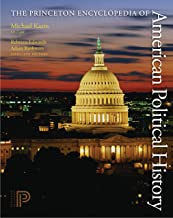 Best the princeton encyclopedia of american political history Reviews