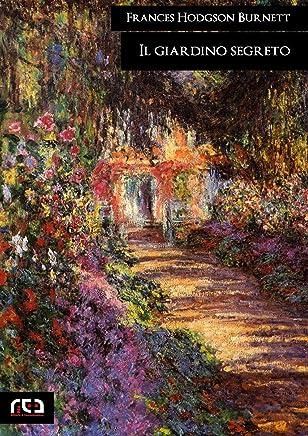 Il giardino segreto (Classici Vol. 356)