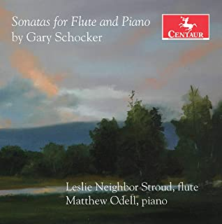 Gary Schocker: Flute Sonatas
