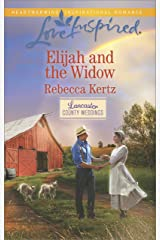 Elijah and the Widow (Lancaster County Weddings Book 4) Kindle Edition