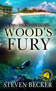 Wood's Fury: Action & Adventure in the Florida Keys (Mac Travis Adventures Book 9)