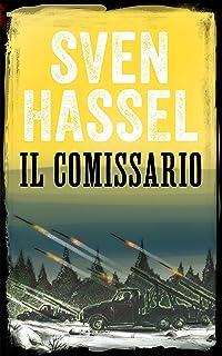 IL COMMISSARIO: Edizione italiana (Sven Hassel Libri Seconda Guerra Mondiale) (Italian Edition)