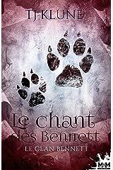 Le chant des Bennett: Le clan Bennett, T4 Format Kindle