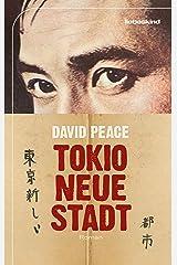 Tokio, neue Stadt: Roman (German Edition) Versión Kindle