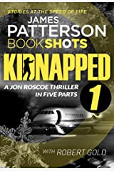 Kidnapped - Part 1: BookShots Kindle Edition
