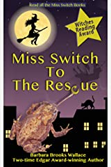 Miss Switch To The Rescue Kindle Edition
