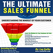 The Ultimate Sales Funnel: Understanding the Mindset of Your Customer
