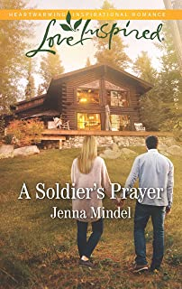 A Soldier's Prayer: A Fresh-Start Family Romance (Maple Springs Book 6)
