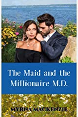 The Maid and the Millionaire M.D. Kindle Edition