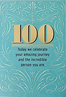 Today We Celebrate Your Amazing Journey and The Incredible Person You Are - Happy 100th Birthday Greeting Card - 100 Years Old Milestone