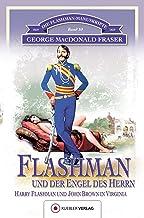 Flashman und der Engel des Herrn: Die Flashman-Manuskripte 10. Harry Flashman und John Brown in Virginia (German Edition)