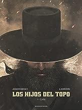 Los hijos del Topo: 1 - Caín (Spanish Edition)