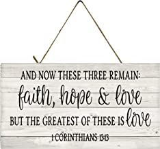And Now These Three Remain Faith Hope & Love but the Greatest of These is Love 1 Corinthians 13:13 Printed Handmade Wood Sign