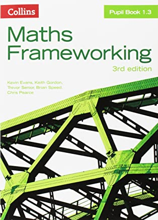 KS3 Maths Pupil Book 1.3 (Maths Frameworking)