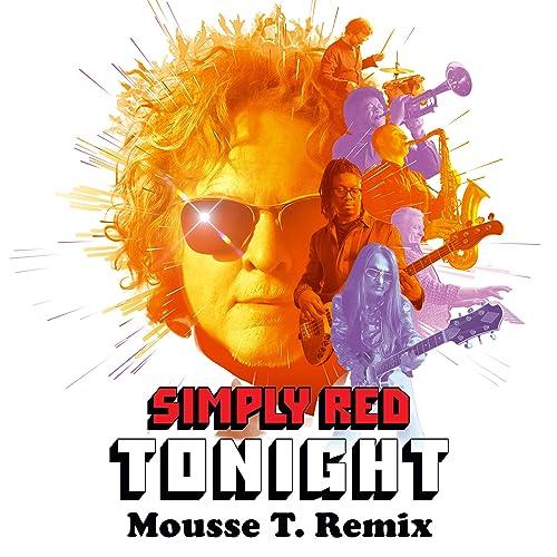 Tonight (Mousse T. Remix) de Simply Red en Amazon Music - Amazon.es