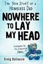 Nowhere To Lay My Head: The True Story of a Homeless Dad