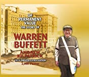 Of Permanent Value: The Story of Warren Buffett/2014 Endless Extra Edition