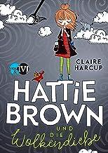 Hattie Brown und die Wolkendiebe (Hattie Brown 1) (German Edition)
