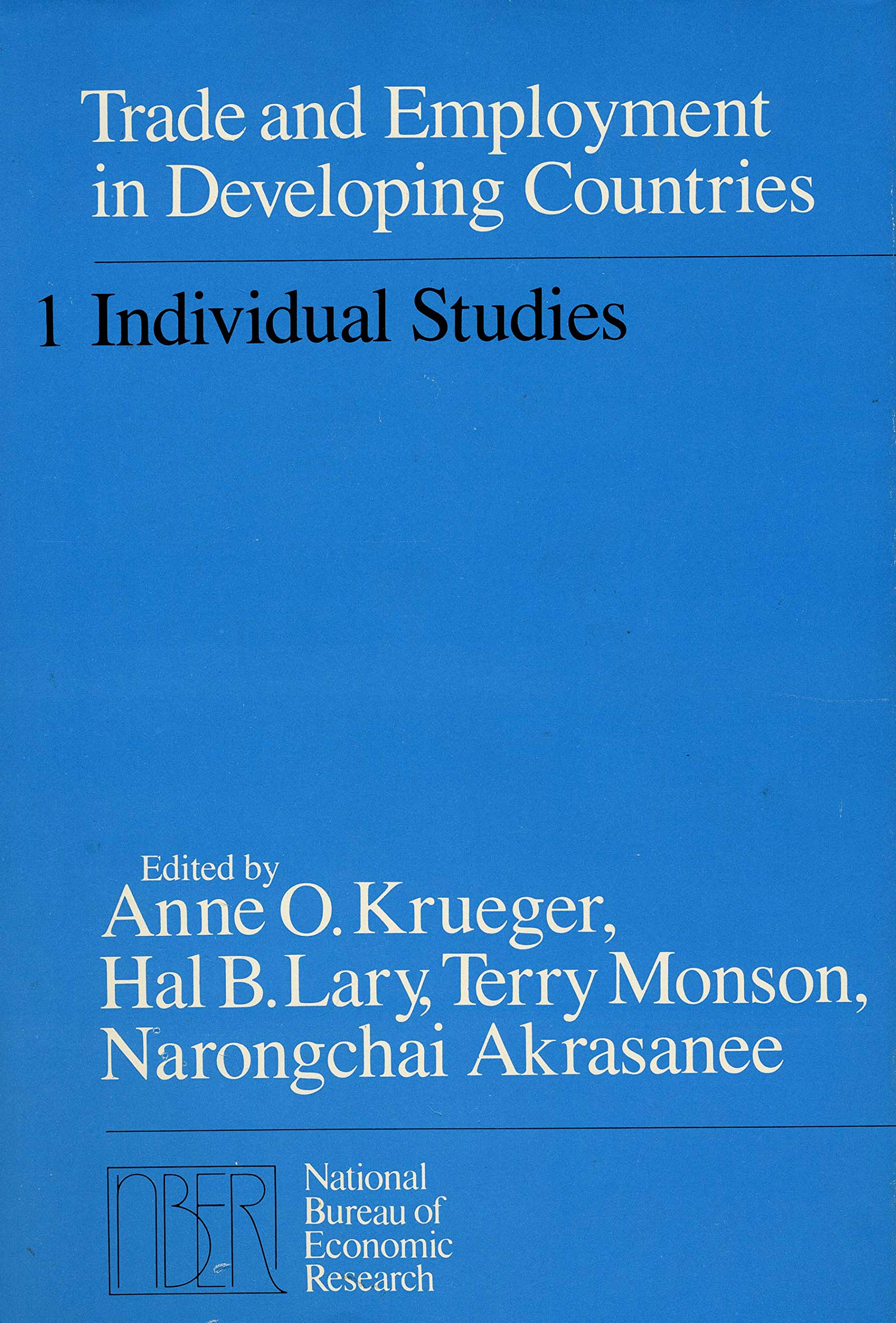 Trade and Employment in Developing Countries, Volume 1: Individual Studies (National Bureau of Economic Research Monograph)