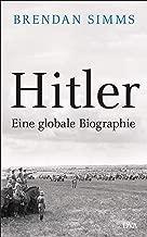 Hitler: Eine globale Biographie (German Edition)