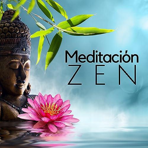 Meditación Zen - Música de la India, Asia y Oriente de ...