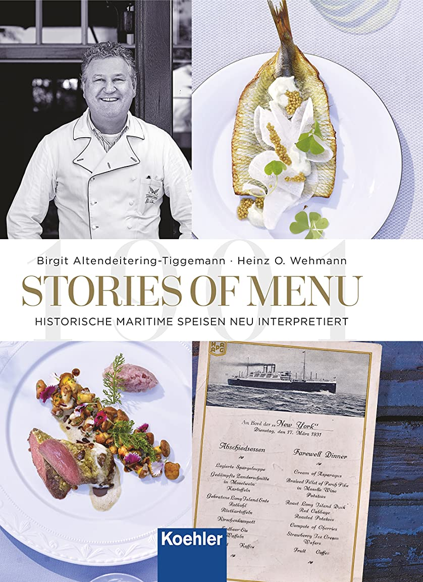 説得部分的ベーシックStories of menu: Historische maritime Speisen neu interpretiert (German Edition)