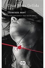 Memento mori (Versos, canciones y trocitos de carne 1): Versos, canciones y trocitos de carne I Versión Kindle