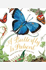 A Butterfly Is Patient: (Nature Books for Kids, Children's Books Ages 3-5, Award Winning Children's Books) Kindle Edition