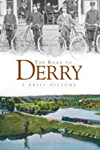 The Road to Derry: A Brief History