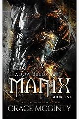 Manix (Shadow Bred Book 1) Kindle Edition