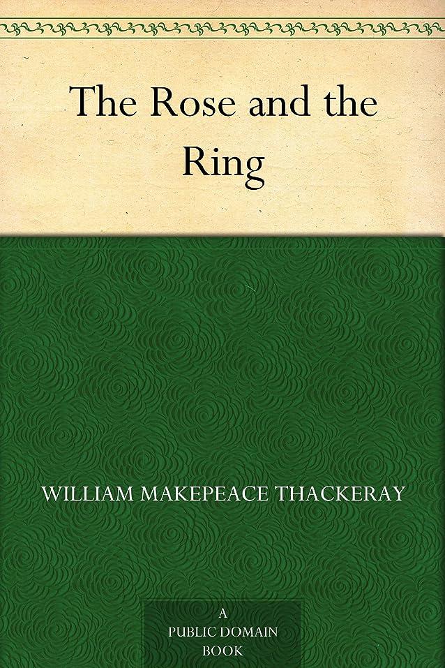 魅力的スリップ鼓舞するThe Rose and the Ring (English Edition)