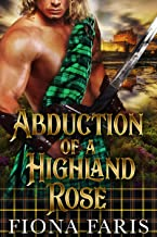 Abduction of a Highland Rose: Scottish Medieval Highlander Romance Novel (Tales of Blair Castle Book 1)