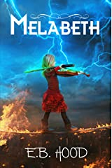 Melabeth the Complete Series: The Complete Series Kindle Edition