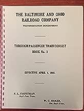 The Baltimore & Ohio Railroad Company Through Passenger Train Consist Book No. 3 Effective April 1, 1945