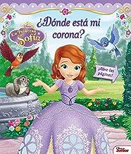 La Princesa Sofía. ¿Dónde está mi corona?: Libro con ventanas (Disney. Princesa Sofía)