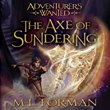 The Axe of Sundering: Adventurers Wanted, Book 5
