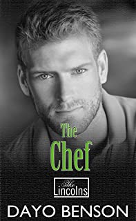 The Chef: A Christian Romantic Thriller (The Lincolns Book 7)