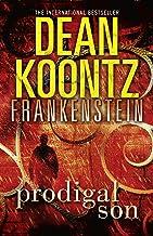 Prodigal Son (Dean Koontz's Frankenstein, Book 1) (English Edition)