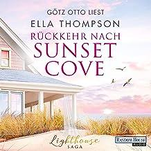 Rückkehr nach Sunset Cove: Die Lighthouse-Saga 1