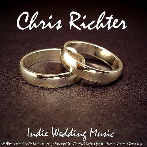Indie Wedding Songs.Indie Wedding Music 40 Alternative Indie Rock Love Songs Arranged