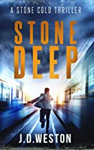 Stone Deep: A Stone Cold Thriller (The Stone Cold Thriller Series Book 9)