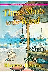 Three Shots to the Wind (A Chloe Jackson Sea Glass Saloon Mystery Book 3) Kindle Edition
