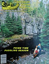 The Boundary Waters Journal: the Magazine of America's Favorite Wilderness Area, Volume 20, Number 2, Fall 2006