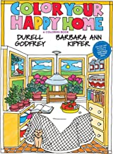 Color Your Happy Home: A Coloring Book